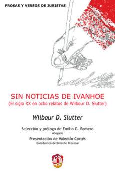 Portada de Sin Noticias De Ivanhoe