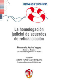 Portada de La Homologacion Judicial De Acuerdos De Refinanciacion