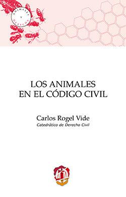 Portada de Los Animales En El Codigo Civil