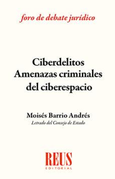 Portada de Ciberdelitos Amenazas Criminales Del Ciberespacio