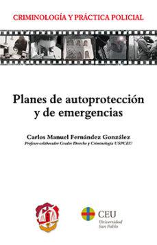 Portada de Planes De Autoproteccion Y De Emergencias