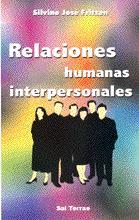 Portada de Relaciones Humanas Interpersonales: En La Convivencia De Grupos Y Comunidades