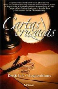 Portada de Cartas Cruzadas: Desde La Fe Y El Agnosticismo
