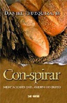 Portada de Con-spirar: Meditaciones Sobre El Cuerpo De Cristo