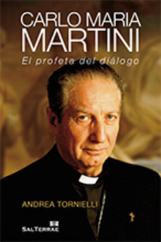 Portada de Carlo Maria Martini: El Profeta Del Dialogo