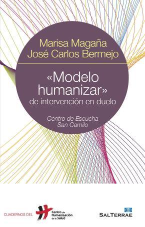 Portada de Modelo Humanizar De Intervencion En Duelo: Centro De Escucha San Camilo