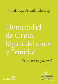 Portada de Humanidad De Cristo: Logica Del Amor