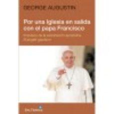 Portada de Por Una Iglesia En Salida Con El Papa Francisco