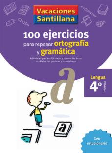 Portada de 4 Vacaciones Gramatica Y Ortografia (educacion Primaria)