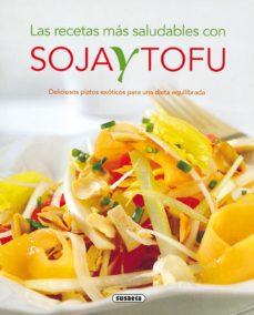 Portada de Recetas Con Soja Y Tofu