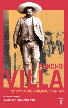 Portada de Pancho Villa, Retrato Autobiografico, 1894-1914