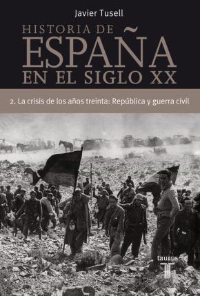 Portada de (pe) La Crisis De Los Años Treinta: Republica Y Guerra Civil (his Toria De España Tomo Ii)