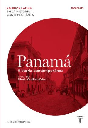 Portada de Panama: Historia Contemporanea 1808-2013