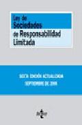 Portada de Ley De Sociedades De Responsabilidad Limitada (6ª Ed.) (bibliotec A De Textos Legales Nº 182)