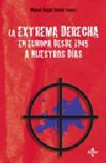 Portada de La Extrema Derecha En Europa Desde 1945 A Nuestros Dias