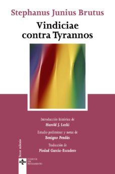 Portada de Vindiciae Contra Tyrannos: Del Poder Legitimo Del Principe Sobre El Pueblo Y El Pueblo Sobre El Principe