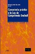 Portada de Comentario Practico A La Ley De Conpetencia Desleal
