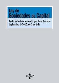 Portada de Ley De Sociedades De Capital: Texto Refundido Aprobado Por Real D Ecreto Legislativo 1/2010, De 2 De Julio