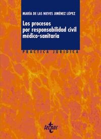 Portada de Los Procesos Por Responsabilidad Civil Medico-sanitaria
