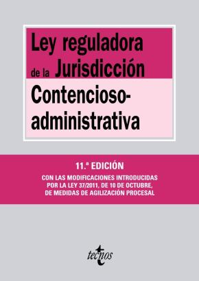 Portada de Ley Reguladora De La Jurisdiccion Contencioso-administrativa (11ª Ed.)
