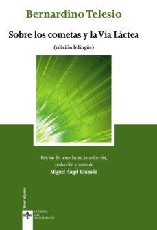 Portada de Sobre Los Cometas Y La Via Lactea. De Cometis Et Lacteo Circulo (edicion Bilingue)