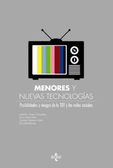 Portada de Menores Y Nuevas Tecnologias: Posibilidades Y Riestos De La Tdt Y Las Redes Sociales