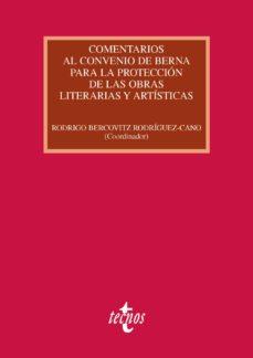 Portada de Comentarios Al Convenio De Berna Para La Proteccion De Las Obras Literarias Y Artisticas