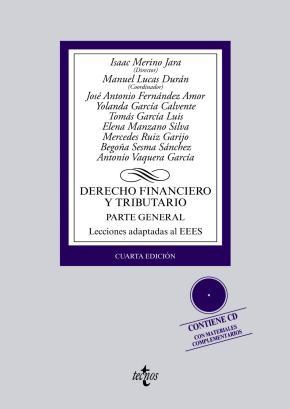Portada de Derecho Financiero Y Tributario (4ª Ed): Parte General. Lecciones Adaptadas Al Eees (contiene Cd)