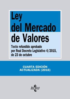 Portada de Ley Del Mercado De Valores (4ª Ed.): Texto Refundido Aprobado Por Real Decreto Legislativo 4/2015 De 23 De Octubre