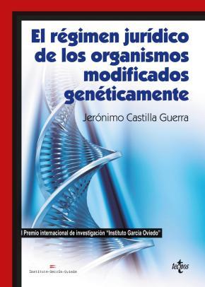 Portada de El Regimen Juridico De Los Organismos Modificados Geneticamente
