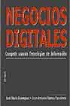 Portada de Negocios Digitales: Competir Usando Tecnologias De La Informacion