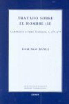 Portada de Tratado Sobre El Hombre (ii): Comentario A Suma Teologica, I, Q78 -q79