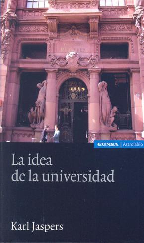 Portada de Idea De La Universidad, La
