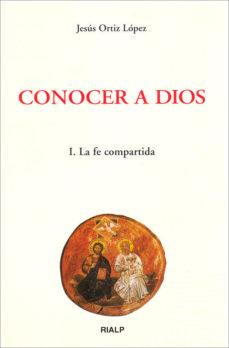 Portada de Conocer A Dios (t.1): La Fe Compartida