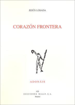 Portada de Corazon Frontera (premio San Juan De La Cruz 2010)