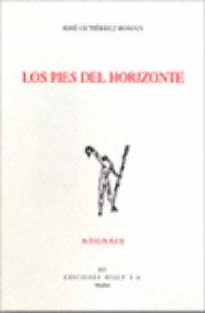 Portada de Los Pies Del Horizonte (premio Adonais 2010)