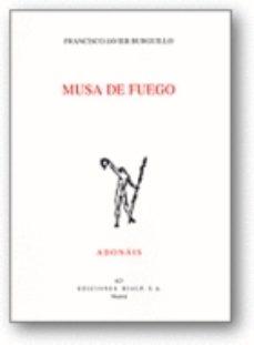 Portada de Musa De Fuego (accesit De Premio Adonais 2010)