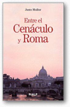 Portada de Entre El Cenaculo Y Roma