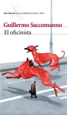 Portada de El Oficinista (premio Biblioteca Breve 2010)