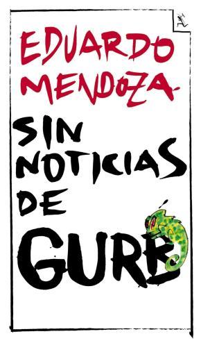 Portada de Sin Noticias De Gurb (Ed. Conmemorativa 20 Aniversario)