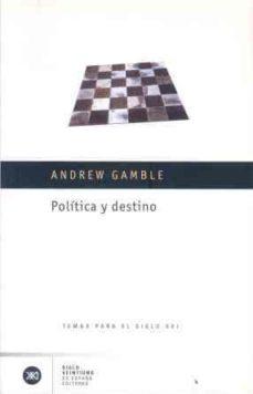 Portada de Politica Y Destino