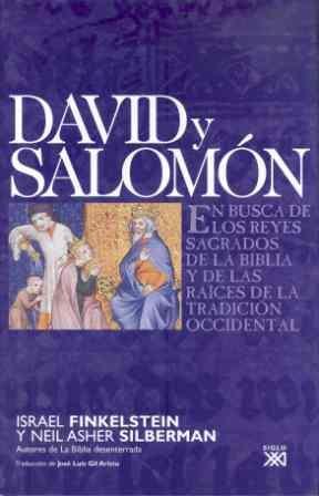Portada de David Y Salomon: En Busca De Los Reyes Sagrados De La Biblia Y De Las Raices De La Tradicion Occidental