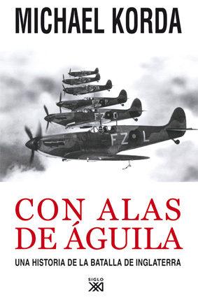 Portada de Con Alas De Aguila: Una Historia De La Batalla De Inglaterra