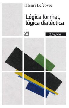 Portada de Logica Formal, Logica Dialectica