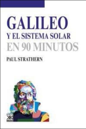 Portada de Galileo Y El Sistema Solar: En 90 Minutos