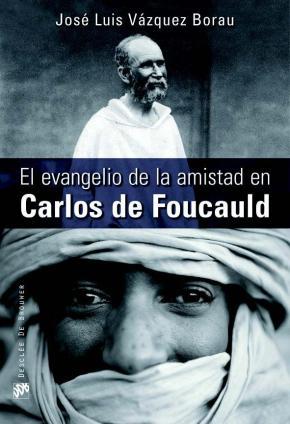 Portada de El Evangelio De La Amistad En Carlos De Foucauld