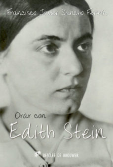 Portada de Orar Con Edith Stein