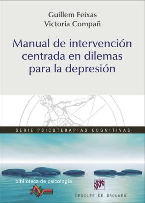 Portada de Manual De Intervencion Centrada En Dilemas Para La Depresion