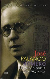 Portada de Jose Palanco Romero: La Pasion Por La Res Publica
