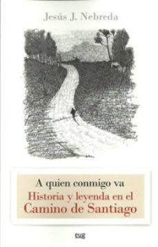 Portada de Historia Y Leyenda En El Camino De Santiago